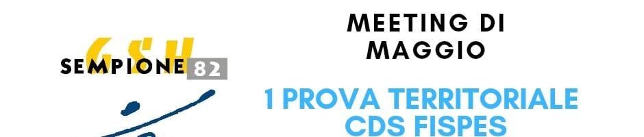 Meeting di maggio – PRIMA PROVA CDS – PIEMONTE – LIGURIA – LOMBARDIA – EMILIA ROMAGNA